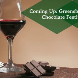 Greensboro Wine and Chocolate Festival 2020